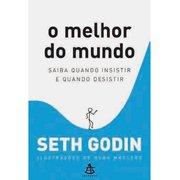 """Livro """"O Melhor do Mundo"""" - Seth Godin"""