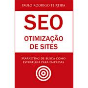 SEO Otimização de Sites - Paulo Rodrigo Teixeira