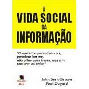 A Vida Social da Informação
