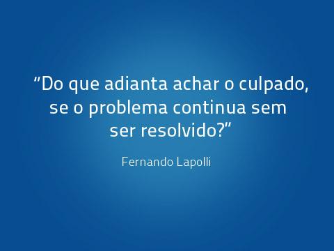 Frase Fernando Lapolli